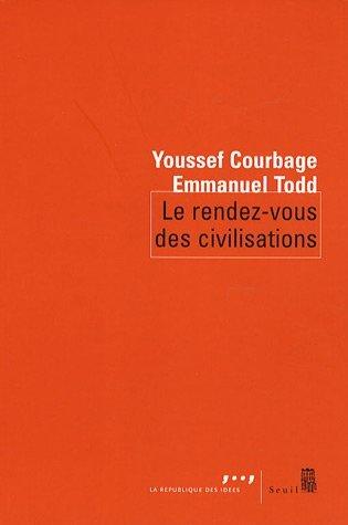 Youssef Courbage, Emmanuel Todd, Le rendez-vous des civilisations