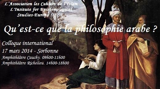 """Colloque: """"Qu'est-ce que la philosophie arabe ?"""""""