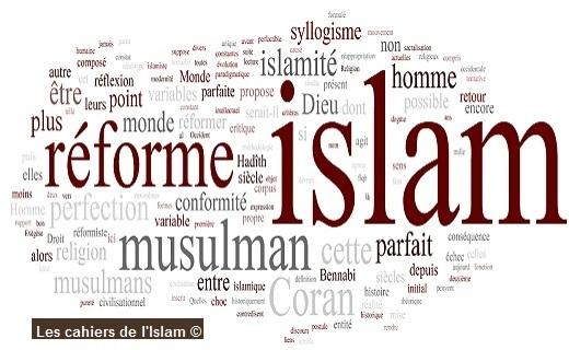 L'islam est-il parfait ? – Réforme islamiste ; réforme islamique ; réforme de l'islam –