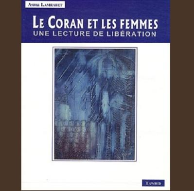 Le Coran et les Femmes une Lecture de Liberation
