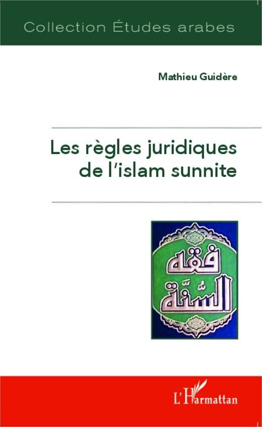 Les règles juridiques de l'islam sunnite