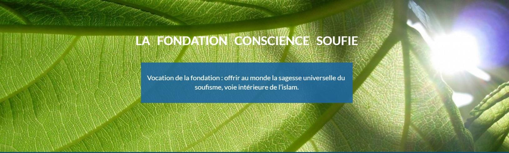 """Lancement de la """"Fondation Conscience Soufie"""""""