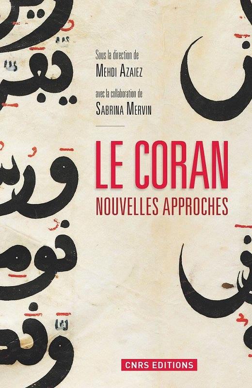 Le Coran - Nouvelles approches