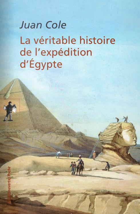 La véritable histoire de l'expédition d'Égypte (Juan Cole)