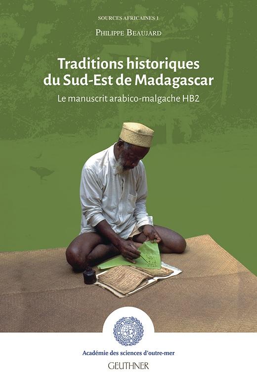 Traditions historiques du Sud-Est de Madagascar