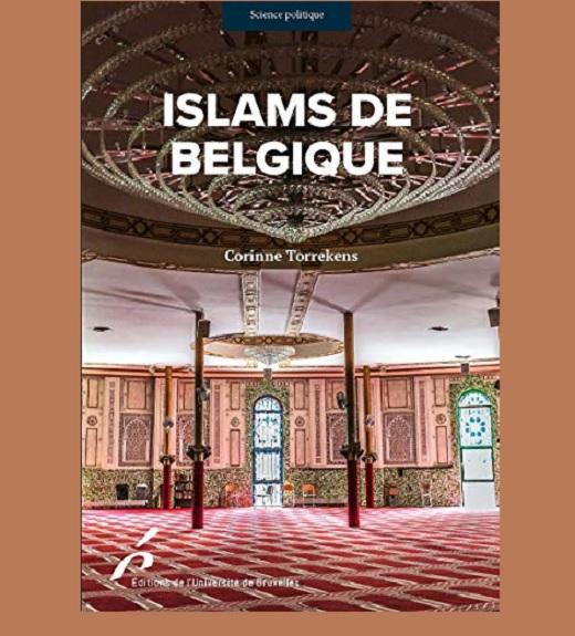 Corinne Torrekens, Islams de Belgique, enjeux et perspectives