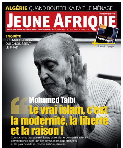 Mohamed Talbi : Le Vrai islam, c'est la modernité, la liberté et la raison! (Jeune Afrique)