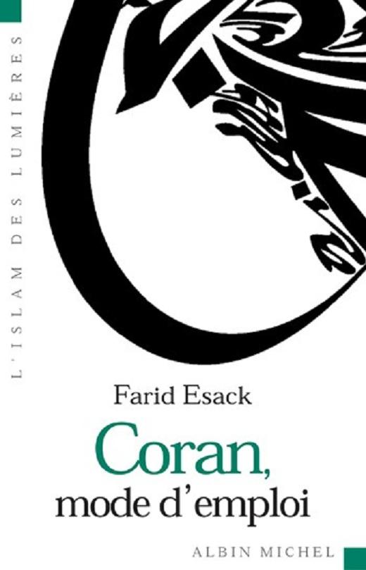 Esack Farid,  Coran, mode d'emploi
