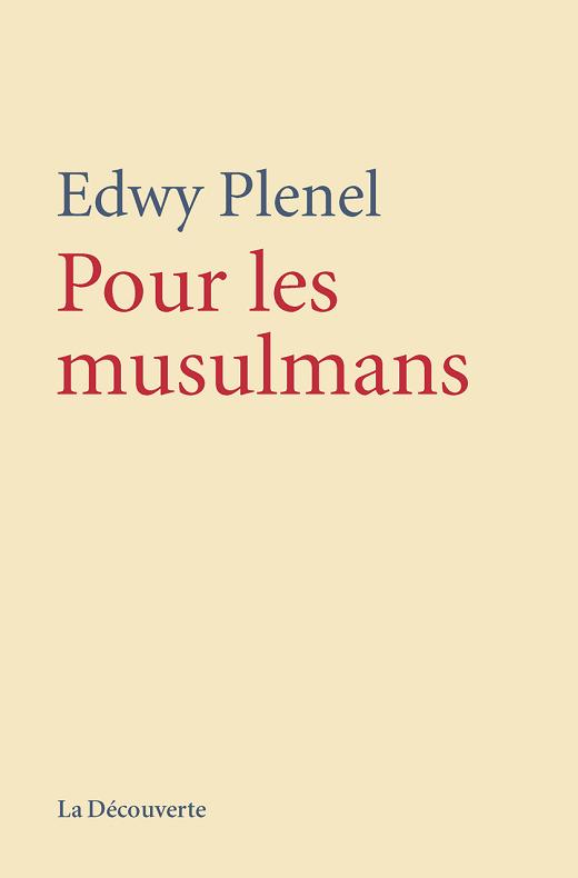 Edwy PLENEL, Pour les musulmans