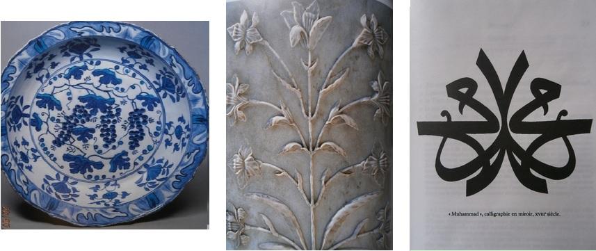 De gauche à droite: Plat céramique à décor bleu sur fond blanc  Izmir Turquie MMA New York; Détail d'un panneau décoratif marbre et pierres dures  Mausolée du Taj Mahal Agra Inde; Muhammad, calligraphie en miroir XVIIIe siècle.