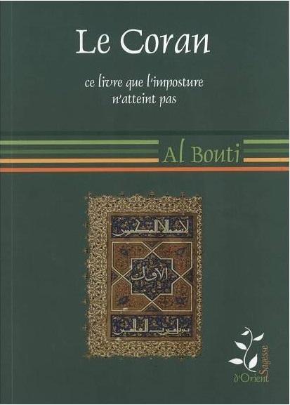 « Le Coran, ce Livre que l'imposture n'atteint pas».Shaykh Mohammad Saeed Ramadan al-Bouti