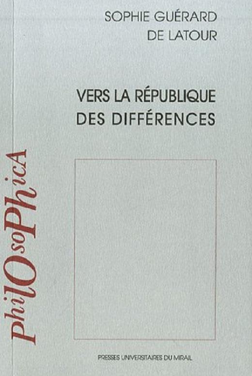 Sophie Guérard de Latour, Vers la république des différences