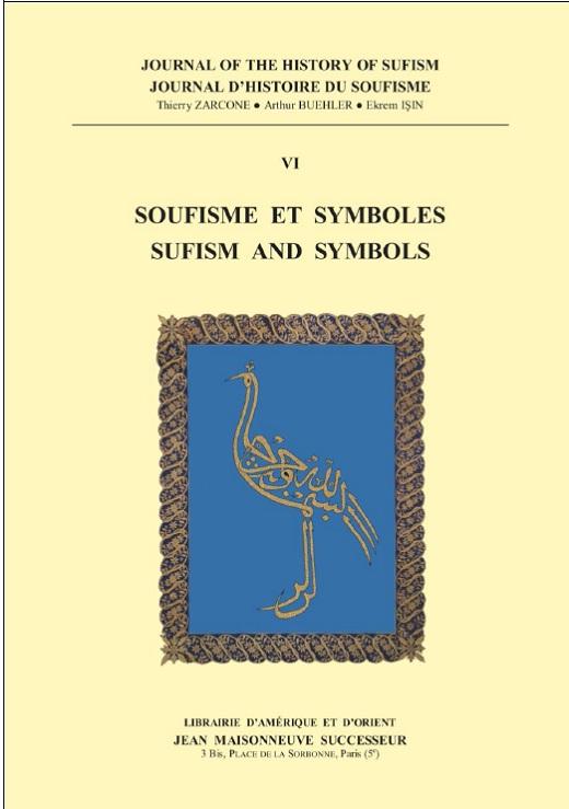 Journal of the History of Sufism. Vol. 6 (2015) Soufisme et symboles