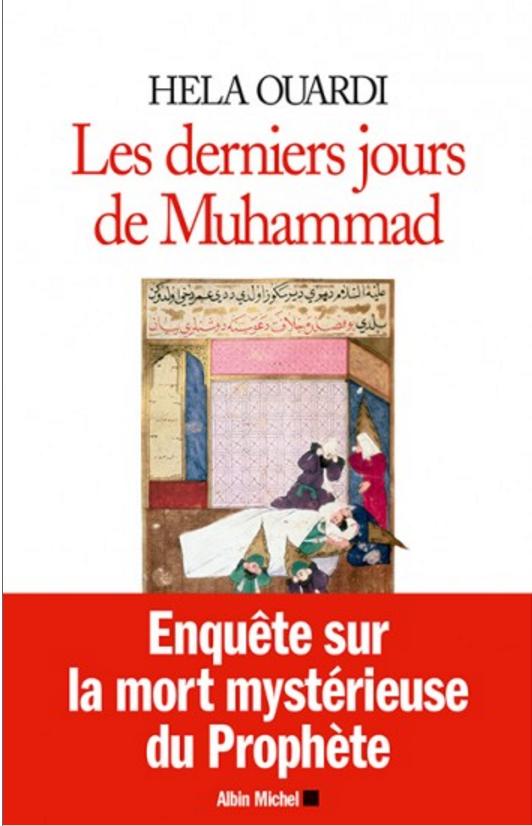 Les derniers jours de Muhammad (Hela Ouardi)