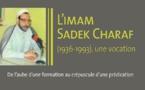 L'imam Sadek Charaf (1936-1993), une vocation : de l'aube d'une formation au crépuscule d'une prédication