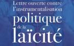Lettre ouverte contre l'instrumentalisation politique de la laïcité