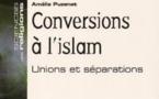 Conversions à l'islam. Unions et séparations