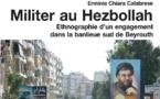CALABRESE Erminia Chiara, Militer au Hezbollah. Ethnographie d'un engagement dans la banlieue sud de Beyrouth.