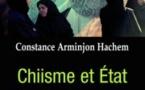 Chiisme et État, les clercs à l'épreuve de la modernité (Constance Arminjon Hachem)