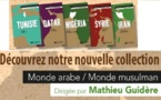 Nouvelle collection Monde arabe - Monde musulman
