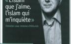 L'Islam de France, amour et inquiétudes