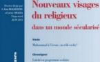 Histoire, Monde et Cultures religieuses. N-34. Nouveaux visages du religieux dans un monde sécularisé