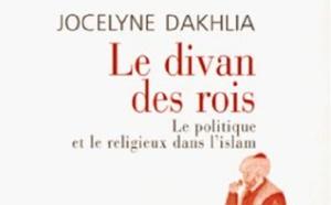 J. Dakhlia, Le divan des rois. Le politique et le religieux dans l'Islam.