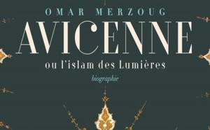 Avicenne : Lumières de l'islam