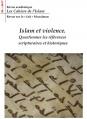 Revue académique Les cahiers de l'Islam N°2 : Islam et violence