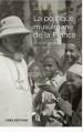 La politique musulmane de la France Un projet chrétien pour l'islam ? 1911-1954
