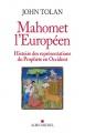 John Tolan, Mahomet l'européen